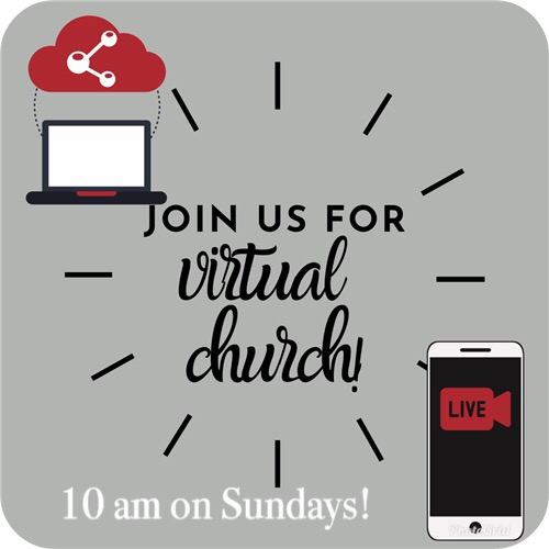 Join us for Virtual Church